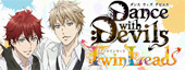 Dance with Devils-Twin Lead-